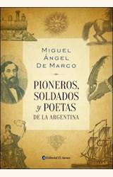 Papel PIONEROS, SOLDADOS Y POETAS DE LA ARGENTINA