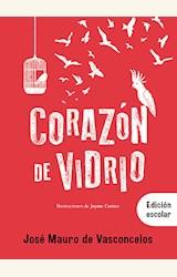 Papel CORAZON DE VIDRIO ED. ESCOLAR
