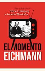 Papel EL MOMENTO EICHMANN