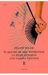 Papel ABANICO DE LADY WINDERMERE, EL/LA SANTA CORTESANA/UNA TRAG..