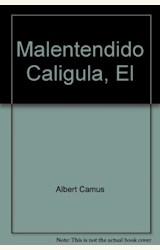 Papel MALENTENDIDO, EL/ CALIGULA