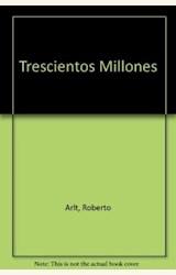 Papel TRESCIENTOS MILLONES