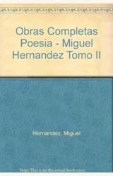 Papel OBRAS COMPLETAS M.HERNANDEZ T.II(RUSTICA)