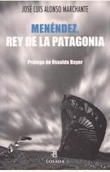 Papel MENENDEZ, REY DE LA PATAGONIA