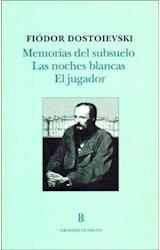 Papel MEMORIAS DEL SUBSUELO/ LAS NOCHES BLANCAS/ EL JUGADOR