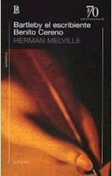 Papel BARTLEBY EL ESCRIBIENTE / BENITO CERENO