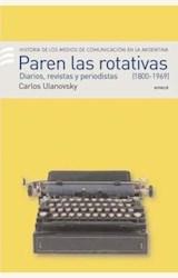 Papel PAREN LAS ROTATIVAS I (1920-1969)