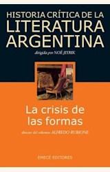 Papel CRISIS DE LAS FORMAS, LA.HISTORIA CRITICA DE LA LIT.ARG.5
