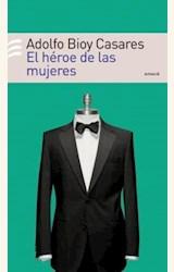 Papel HEROE DE LAS MUJERES, EL