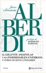 Papel EL GIGANTE AMAPOLAS Y SUS FORMIDABLESENMIGOS Y OTROS ESCRITOS LITERARIOS