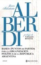 Papel BASES Y PUNTOS DE PARTIDA PARA LA ORGANIZACION POLITICA DE LA REPUBLICA ARGENTINA