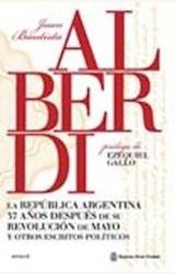 Papel LA REPUBLICA ARGENTINA 37 AÑOS DESPUES DE SU REVOLUCION DE MAYO Y OTROS ESCRITOS POLITICOS