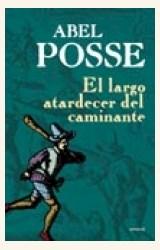 Papel EL LARGO ATARDECER DEL CAMINANTE