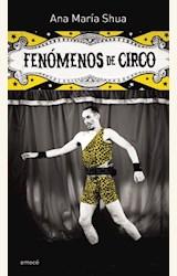 Papel FENOMENOS DE CIRCO. ANA MARIA SHUA