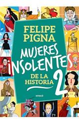 E-book Mujeres insolentes de la historia 2