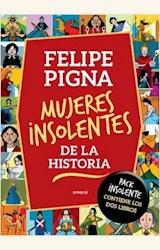 Papel MUJERES INSOLENTES DE LA HISTORIA. PACK