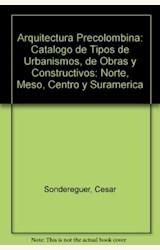 Papel ARQUITECTURA PRECOLOMBINA-CATALOGO DE TIPOS DE URB 1A.ED
