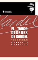Papel TANGO DESPUES DE GARDEL (1935-1959) 1A.ED, EL