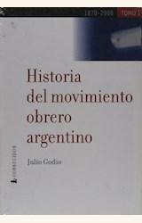 Papel HISTORIA DEL MOVIMIENTO OBRERO ARGENTINO 2 TOMOS(1870-2000)