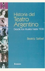 Papel HISTORIA DEL TEATRO ARGENTINO DESDE LOS RITUALES HASTA 1930