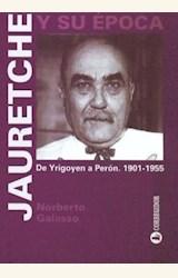 Papel JAURETCHE Y SU EPOCA DE YRIGOYEN A PERON