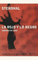 Papel LO ROJO Y LO NEGRO. CRONICA DE 1830