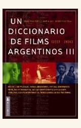 Papel UN DICCIONARIO DE FILMS ARGENTINOS III (2003-2009)