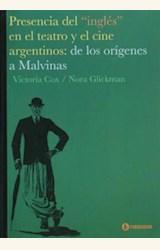 """Papel PRESENCIA DEL """"INGLES"""" EN EL TEATRO Y EL CINE ARGENTINOS:DE LOS ORIGENES A MALVINAS"""