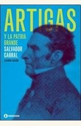 Papel ARTIGAS Y LA PATRIA GRANDE