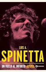 Papel LUIS A. SPINETTA · UN VUELO AL INFINITO