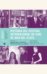 Papel HISTORIA DEL FESTIVAL INTERNACIONAL DE CINE DE MAR DEL PLATA (VOL II)