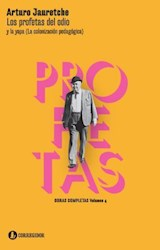 Papel LOS PROFETAS DEL ODIO Y LA YAPA (LA COLONIZACION PEDAGOGICA) - OBRAS COMPLETAS VOL IV
