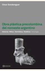 Papel OBRA PLASTICA PRECOLOMBINA DEL NOROESTE ARGENTINO