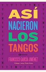 Papel ASÍ NACIERON LOS TANGOS
