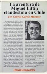 Papel AVENTURA DE MIGUEL LITTIN CLANDESTINO EN CHILE, LA