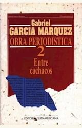 Papel OBRA PERIODOSTICA 2 ENTRE CACHACOS
