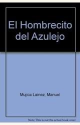 Papel HOMBRECITO DEL AZULEJO, EL(PAN FLAUTA)