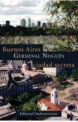 Papel BUENOS AIRES, CIUDAD SECRETA