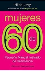 Papel MUJERES DE 60. PEQUEÑO MANUAL ILUSTRADO DE RESISTENCIA