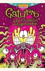Papel GATURRO Y LA INVASION EXTRATERRESTRE