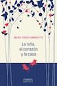 Libro La Niña  El Corazon Y La Casa
