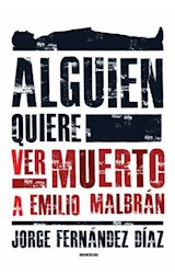 E-book Alguien quiere ver muerto a Emilio Malbrán