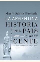 Papel LA ARGENTINA HISTORIA DEL PAIS Y DE SU GENTE