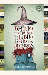 Papel BRUJO, EL HORRIBLE Y EL LIBRO ROJO DE LOS HECHIZOS, EL (TD)