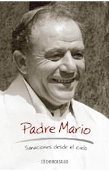 E-book Padre Mario. Sanaciones desde el cielo