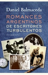 Papel ROMANCES ARGENTINOS DE ESCRITORES TURBULENTOS