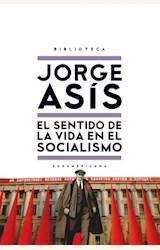 Papel EL SENTIDO DE LA VIDA EN EL SOCIALISMO