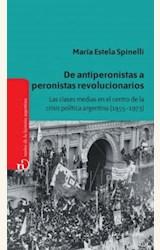 Papel DE ANTIPERONISTAS A PERONISTAS REVOLUCIONARIOS