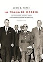 Libro La Trama De Madrid