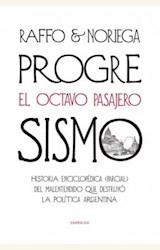 Papel PROGRESISMO, EL OCTAVO PASAJERO